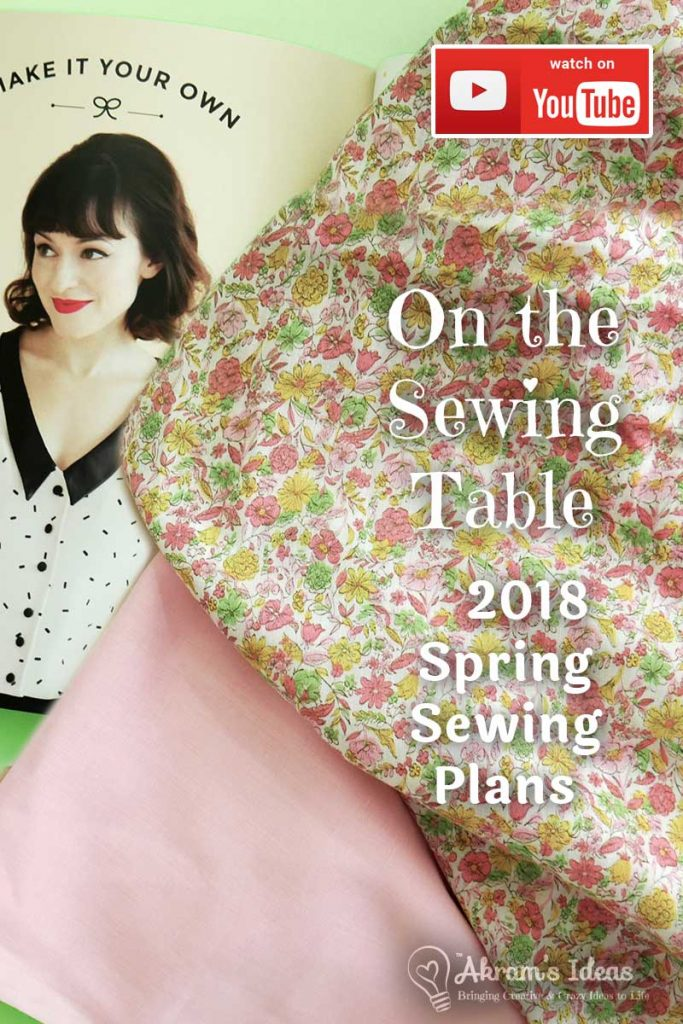 "Sharing my 2018 spring sewing plans with another episode of ""On the Sewing Table"" where I'm sharing projects with pretty pastels and floral prints."