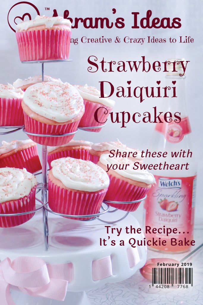 Valentine's is just around the corner and if you're wondering what to get your sweetheart, skip the flowers and go with cupcakes. Not just any cupcakes try Strawberry Daiquiri Cupcakes.