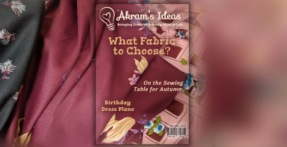 Akram's Ideas: Autumn 2019 Sewing Plans