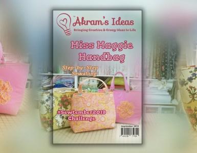 Akram's Ideas: Miss Maggie Handbag Sew-Along