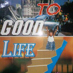 Steps to Good life