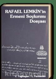 Rafael Lemkin'in Ermeni Soykırımı Dosyası