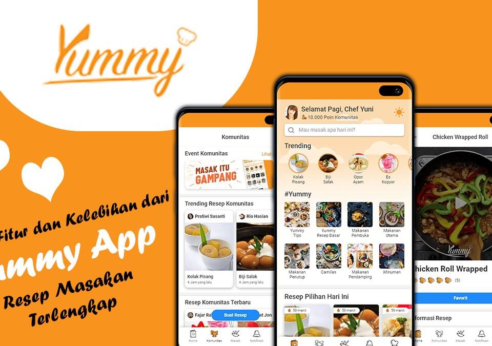 Review Fitur dan Kelebihan dari Yummy App Resep Masakan Terlengkap