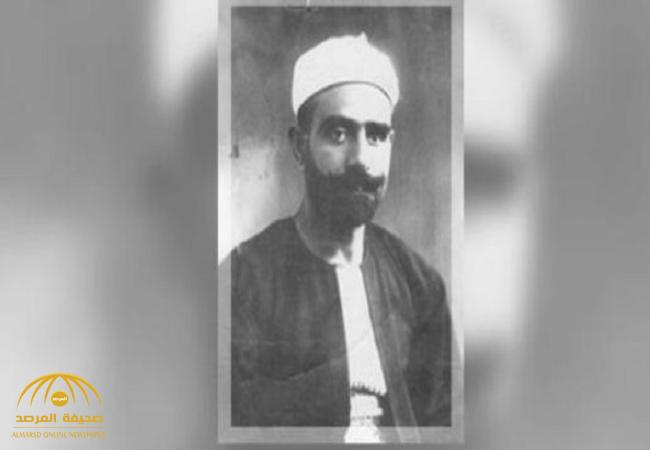 """وصف فكرة """"الخلافة"""" بالنكبة ومنبع الشرور .. من هو """"علي عبد الرازق"""" الذي حاربه ملك مصر وانتصر له الأزهر-صور"""