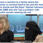 ما مشكلتك مع المسلمات المحجبات؟ .. شاهد مواجهة بين امرأة منتقبة وشقيقة وزير خارجية بريطانيا السابق!