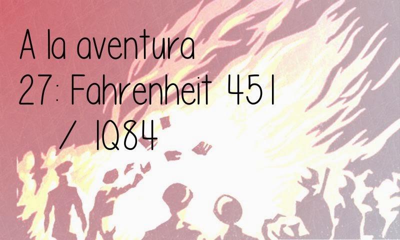 27: Fahrenheit 451 / 1Q84