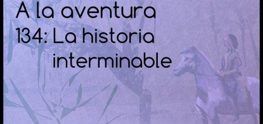 134: La historia interminable