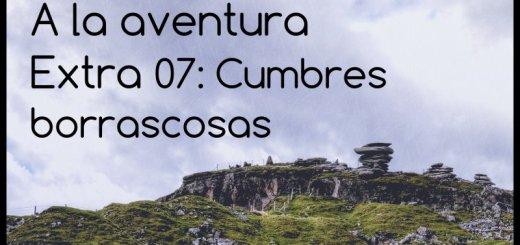 Extra 07: Cumbres borrascosas