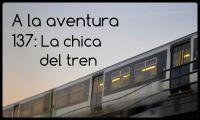 137: La chica del tren