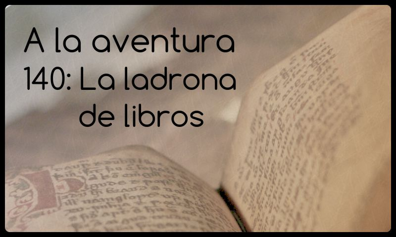 141: La ladrona de libros