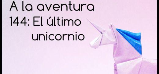 144: El último unicornio