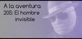 205: El hombre invisible