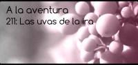 211: Las uvas de la ira