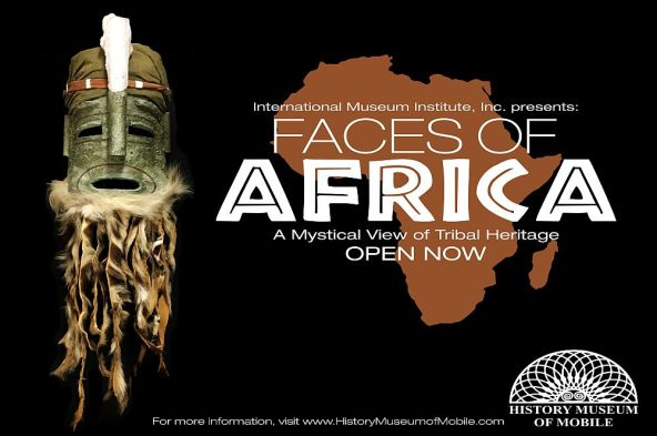 Faces of Africa: A Mystical View of Tribal Heritage is on loan from the International Museum Institute of New York. (History Museum of Mobile)