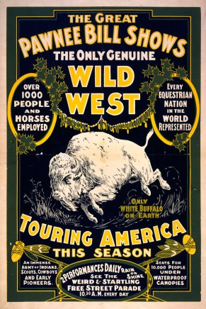 Poster for the Great Pawnee Bill Shows, 1903. (Library of Congress, Prints and Photographs Division, Wikipedia)