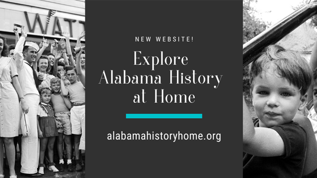 Alabama History@Home is an online window into state's past and more