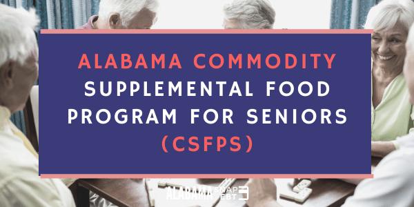 Alabama Commodity Supplemental Food Program for Seniors