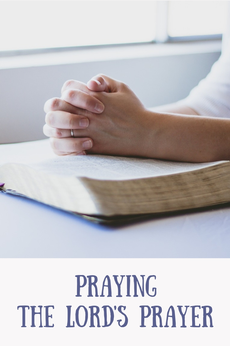 Praying The Lord's Prayer - A Lady In France
