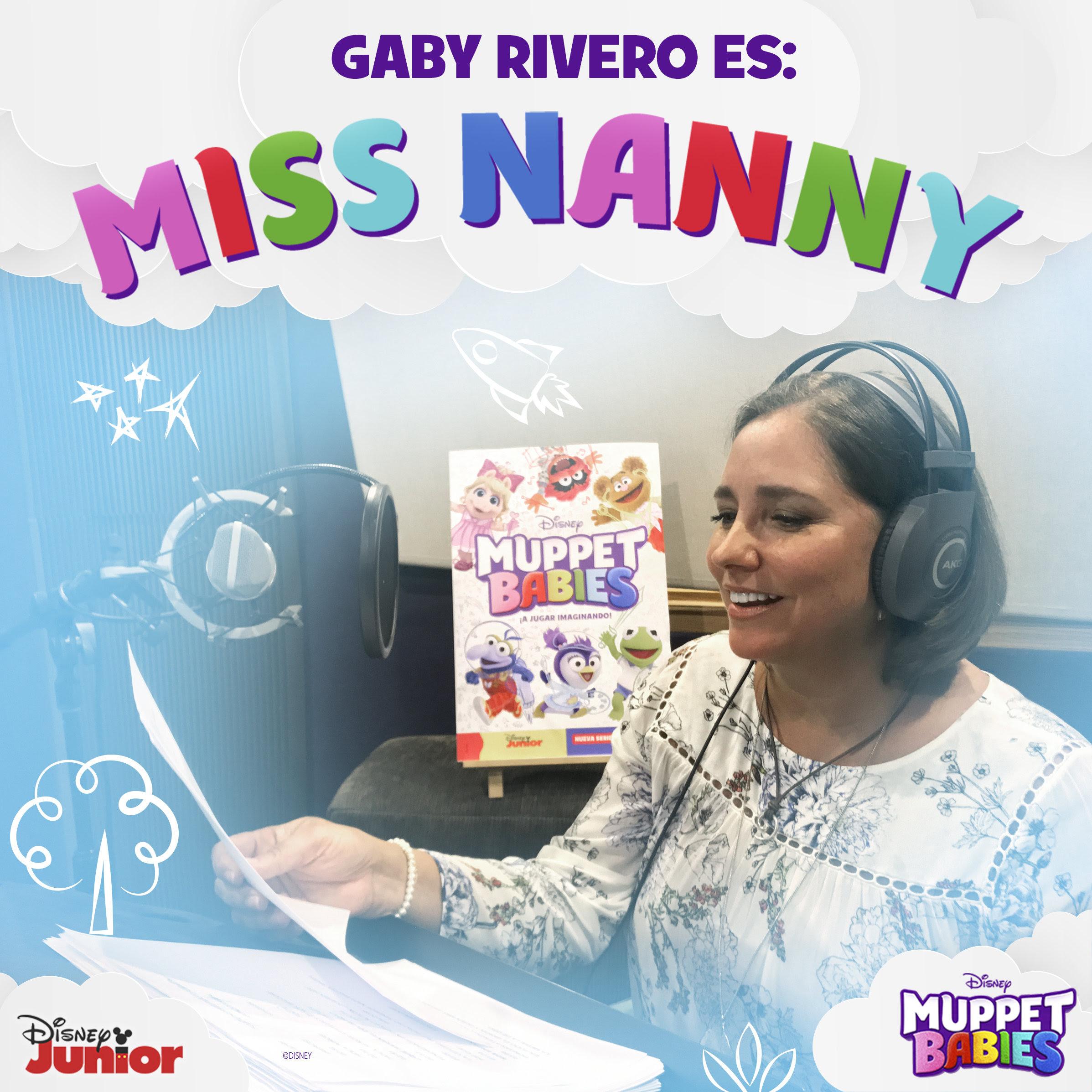 """¡Gaby Rivero le dará voz al querido personaje de """"Miss Nanny"""" en MUPPET BABIES, la nueva serie de Disney Junior!"""