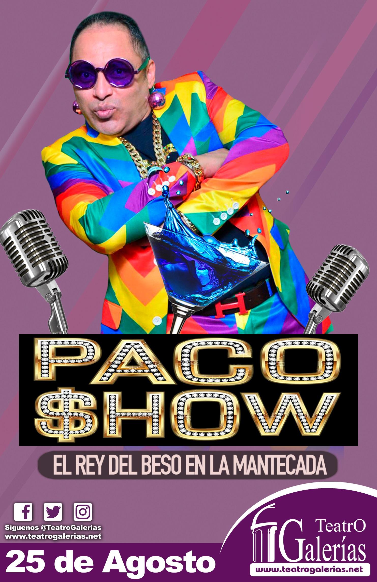 Paco Show / Teatro Galerias
