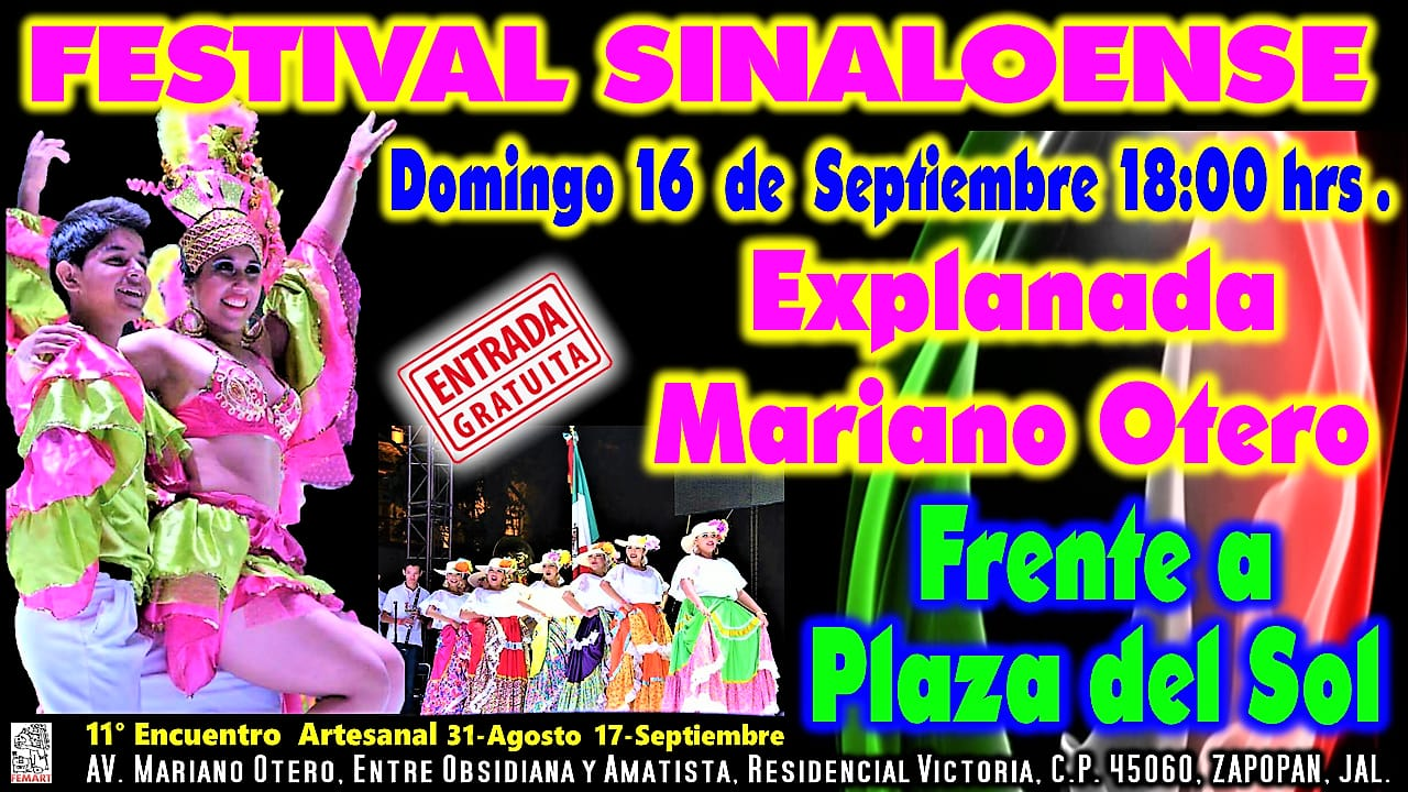 Festival Sinoalense / Explanada Mariano Otero