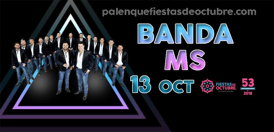 Banda MS / Palenque Fiestas de octubre 2018