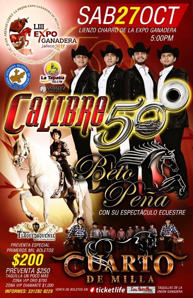 Calibre 50, Beto Peña y mas / Expo Gandera Jalisco 2018