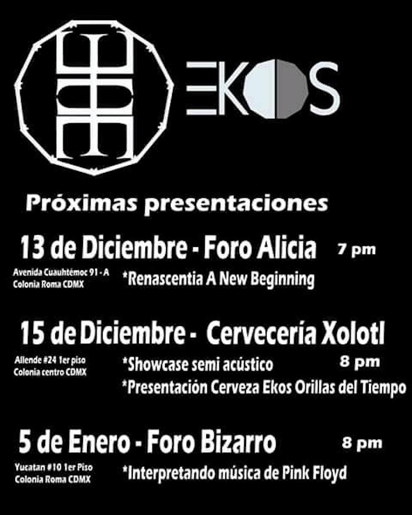 EKOS despide el año con concierto en Foro Alicia y estrenando Cerveza Artesanal. En Enero, Tributo a Pink FLoyd