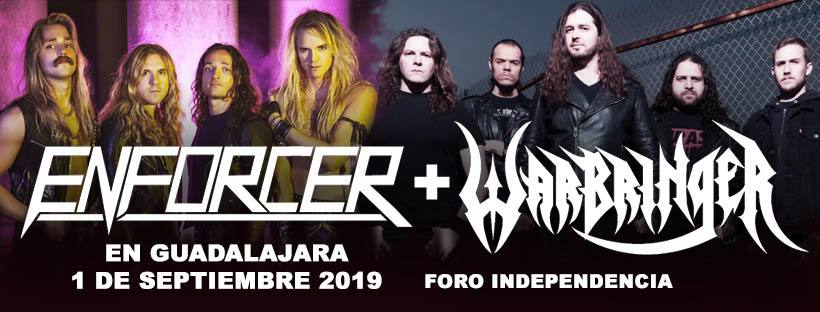 Enforcer + Warbringer en Guadalajara