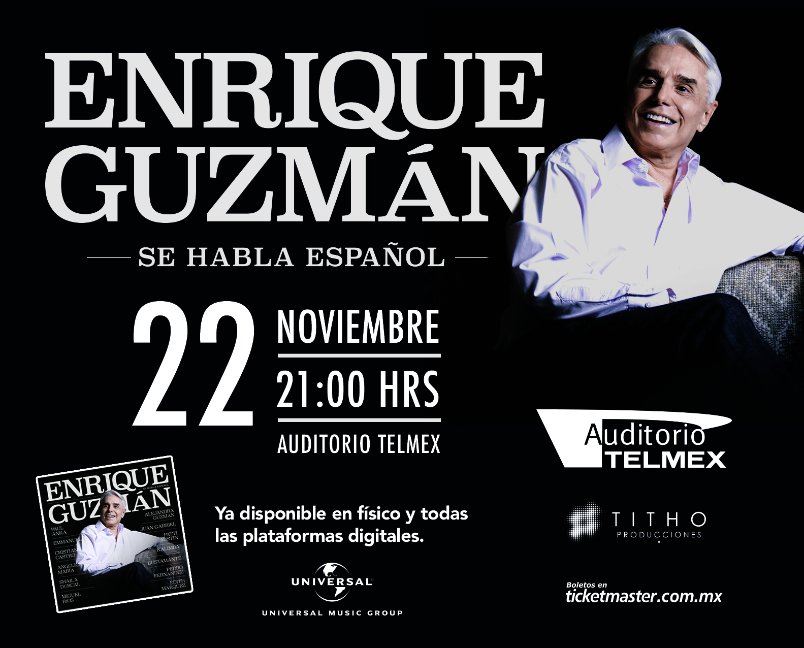 "Enrique Guzmán Tour ""Se Habla Español"