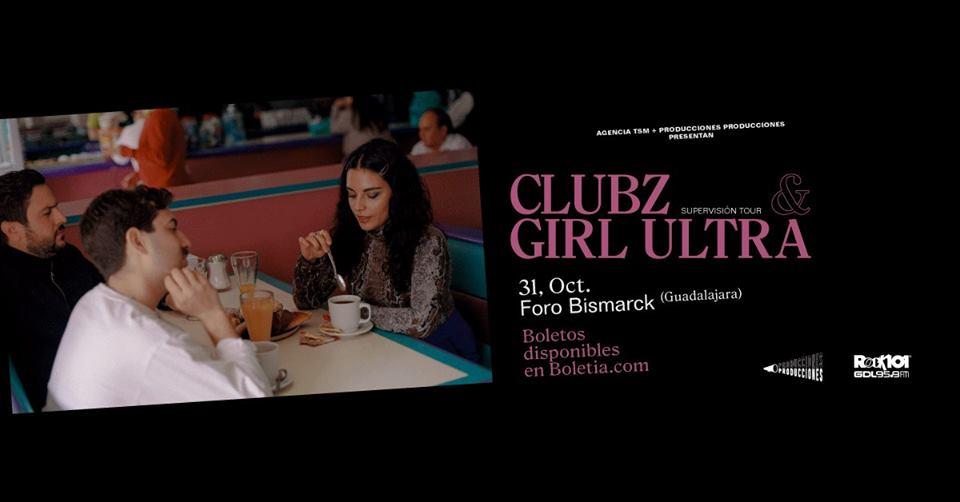 Clubz & Girl Ultra en Guadalajara