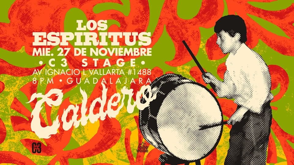 Los Espíritus en Guadalajara – Presentación «Caldero»