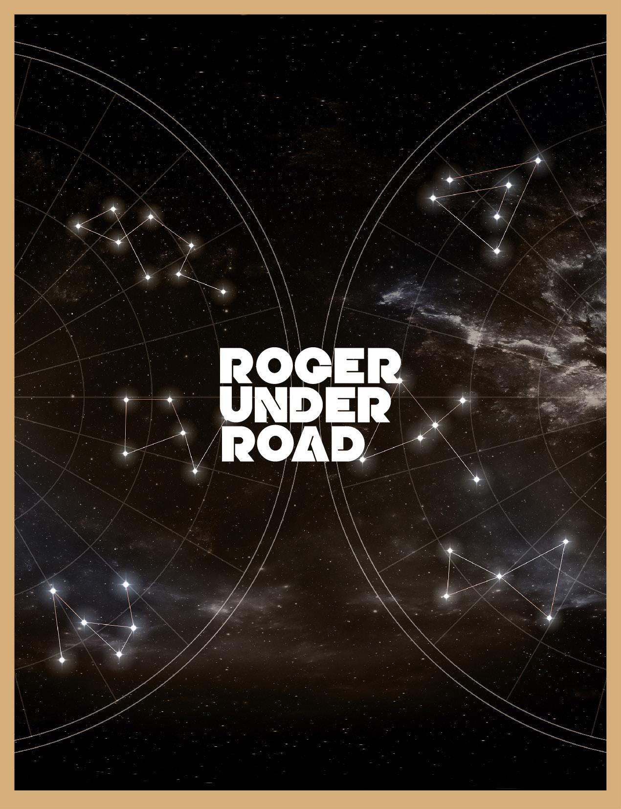 Roger Under Road