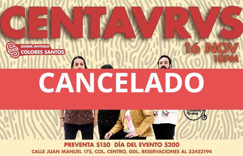 Se cancela el show de Centavrvs en Guadalajara