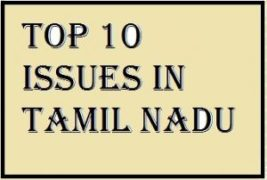 Top 10 Current Issues in Tamilnadu