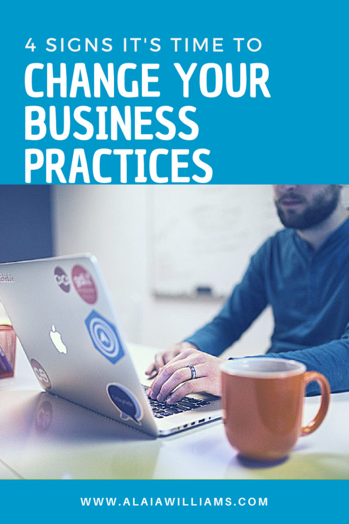 4 signs that its time to change your business practices