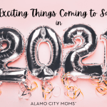New And Exciting Things Coming To San Antonio In 2021