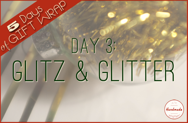 giftwrap_day3_glitz