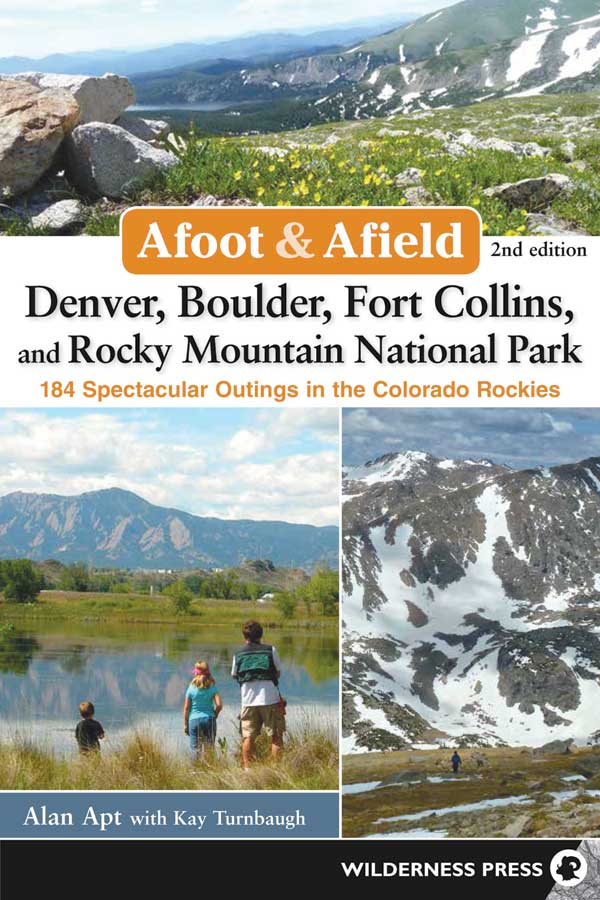 Book Cover: Afoot and Afield: Denver, Boulder, Fort Collins, and Rocky Mountain National Park