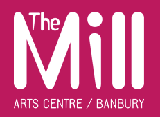 Mill Arts Centre – Banbury