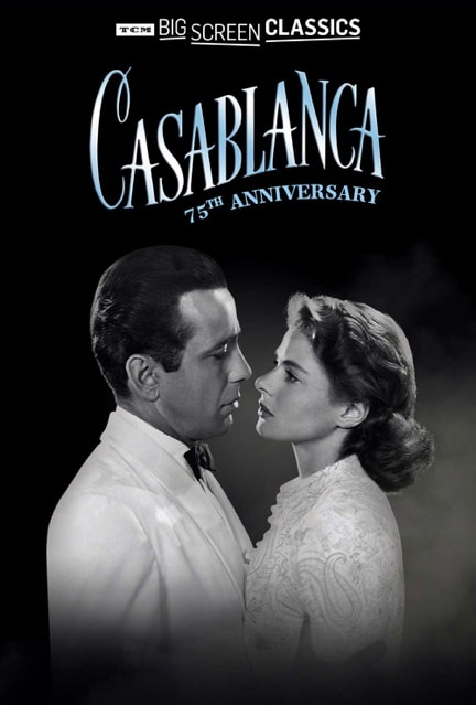 Poster of Humphrey Bogart and Ingrid Bergman Casablanca 75th anniversary tcm screening