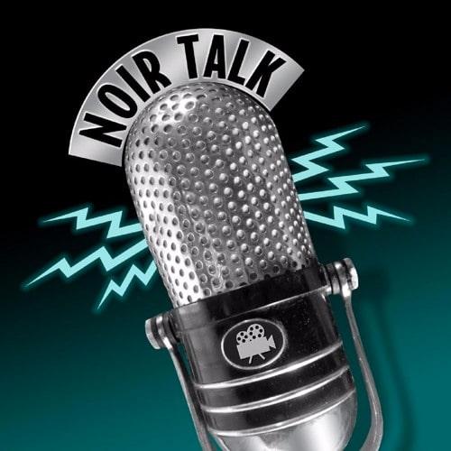 NOIR TALK Podcast Episode 2 with Alan K. Rode