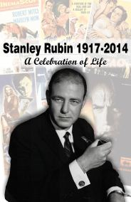 photo of Stanley Rubin on memorial poster depicting collage of movie posters and text Stanley Rubin 1917 - 2014, A Celebration of Life