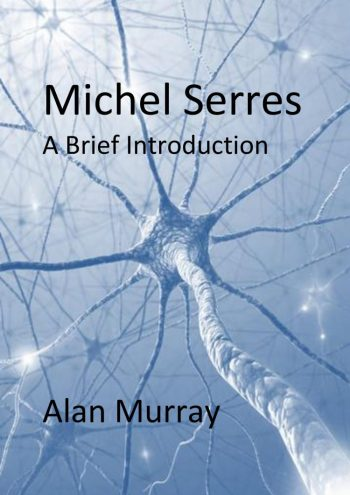 Available from Amazon at: https://www.amazon.co.uk/Michel-Serres-Brief-Introduction-Murray-ebook/dp/B00Y0KQS7U/ref=sr_1_1?s=books&ie=UTF8&qid=1489762258&sr=1-1