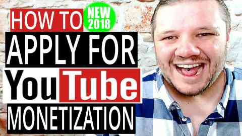 How To Apply For YouTube Monetization in 2018 - NEW YouTube Partnership Program Changes