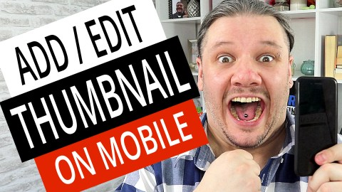 How To Add A Thumbnail To YouTube Videos On Mobile (iPhone And Android) 4