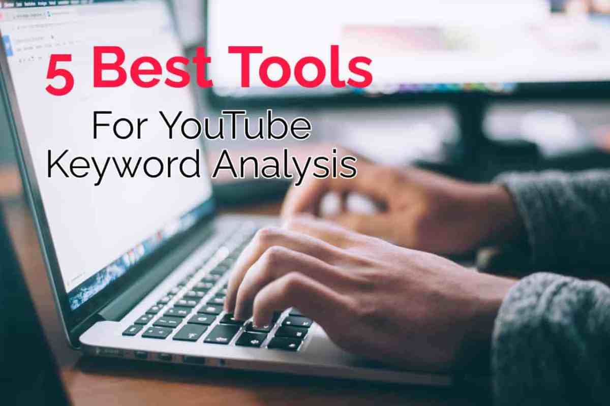 5 best tools for YouTube channel Keyword Analysis