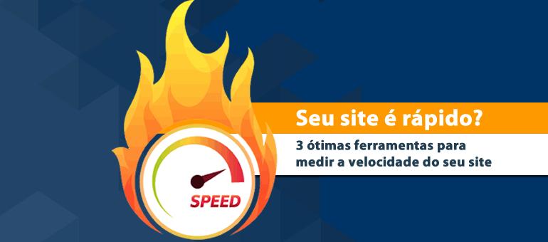Seu site é rápido