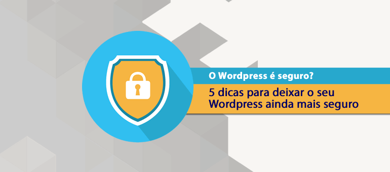 Wordpress e seguro