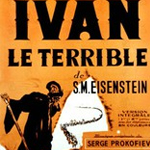 Ivan le terrible I & II (1944 & 1958)